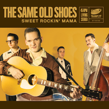 Same Old Shoes - Sweet Rockin' Mama + 1 ( ltd 45 's )
